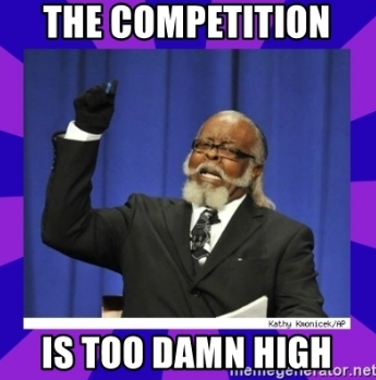 High competition